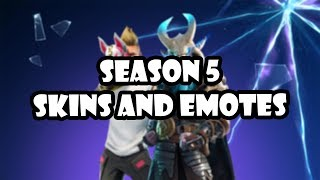 FORTNITE SEASON 5 SKINS AND EMOTES!!!