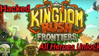 Kingdom Rush Frontiers Hacked (Mod Apk) Unlimited Gems All Hero Unlocked Without Root