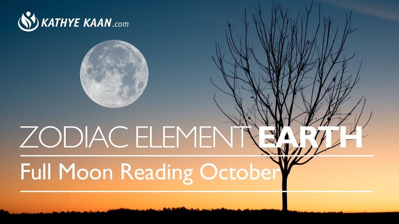 October Full Moon Energy Vibration Reading Earth Zodiac Sign