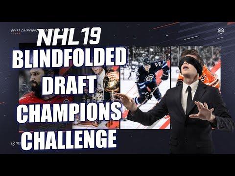 NHL 19   BLINDFOLDED Draft Champions Challenge