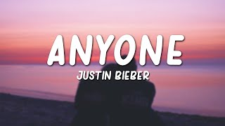 Anyone - Justin Bieber (Lyrics)