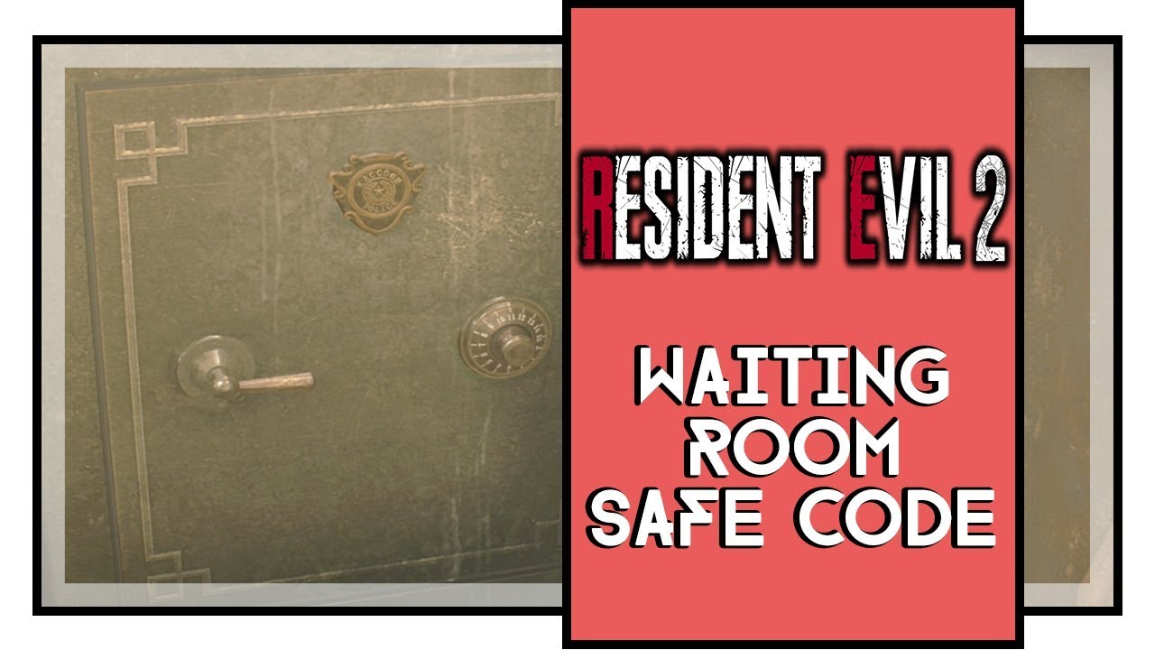 Resident Evil 2 Remake Waiting Room Safe Combination Police Department Youtube