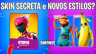 FORTNITE-SKIN SECRET UTOPIA et NEW BANANA PEIXOTO?