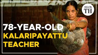 Padma Shri Meenakshi Amma, a 78-year-old Kalaripayattu teacher