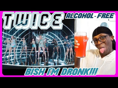TWICE - Alcohol-Free MV REACTION | I'LL HAVE WHATEVER THEY'RE HAVING!!! 🍾🥂🍸🍹😛✨