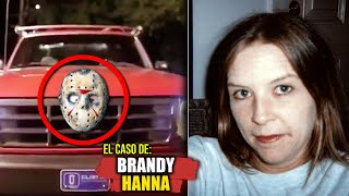 EL CASO DE BRANDY HANNA