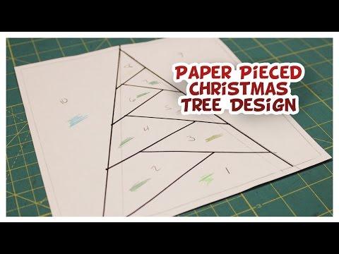 Paper Pieced Christmas Tree Design Whitney Sews Youtube