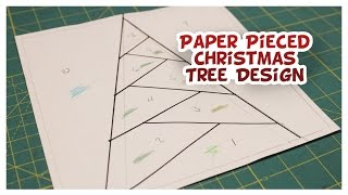 Paper Pieced Christmas Tree Design - Whitney Sews