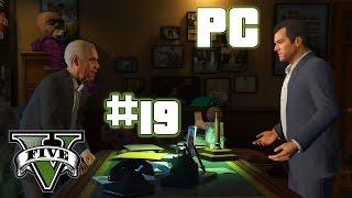 GTA V - Pc Walkthrough Part 19 - Producer | Max Setting - 60 FPS - HD (Grand Theft Auto V)