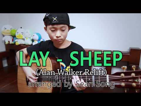 LAY - SHEEP (Alan Walker Relift) _ Fingerstyle Guitar Arranged & Cover By Sean Song