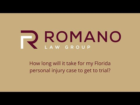 How long will it take for my Florida personal injury case to get to trial?