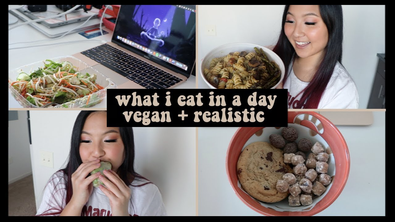 what i eat in a day (vegan & realistic)