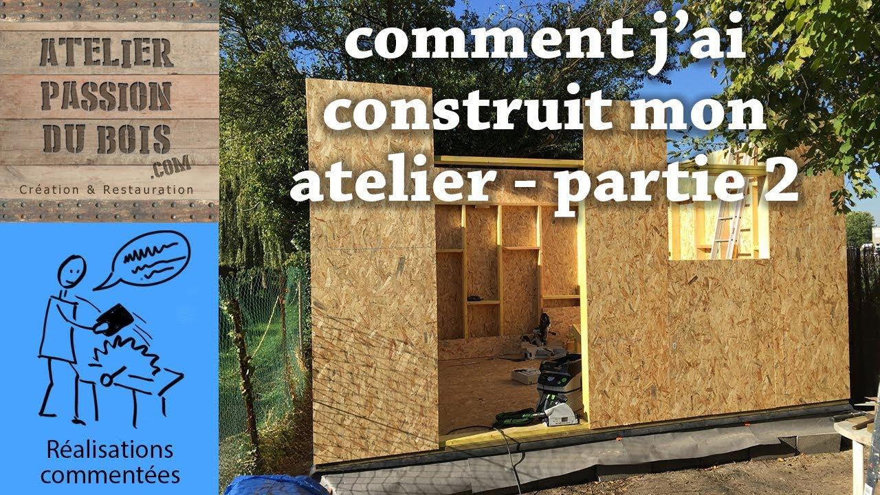 construction d 39 un atelier les murs partie 2 4 youtube. Black Bedroom Furniture Sets. Home Design Ideas