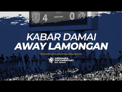 Aremania - Kabar Damai Away Lamongan