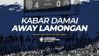 Aremania - Kabar Damai Away Lamongan Mp3