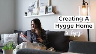 7 WAYS TO CREATE A HYGGE HOME | cozy home ideas & inspiration