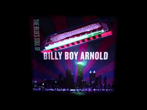 "Billy Boy Arnold ""The Soul Of Billy Boy Arnold"" -  Worried Dream"
