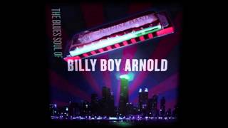 "Billy Boy Arnold ""The Soul Of Billy Boy Arnold"" -  Worried Dream"