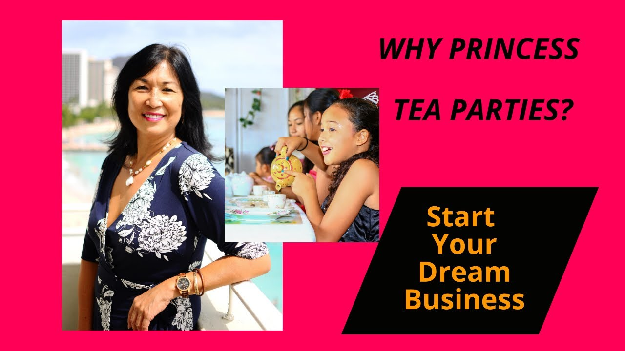 Princess Tea Party Business Why It S The Opportunity For Moms