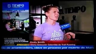 Selección Colombia de Trail Running-Aonijie Colombia en Canal El Tiempo