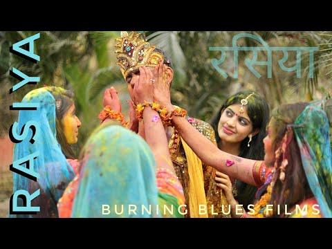 Holi Song | RASIYA | रसिया | By Burning Blue Films