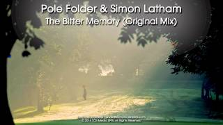 Pole Folder & Simon Latham - The Bitter Memory (Original Mix)