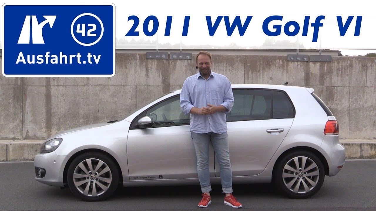 2011 Volkswagen Vw Golf Vi 1 6 Liter Tdi Kaufberatung Test