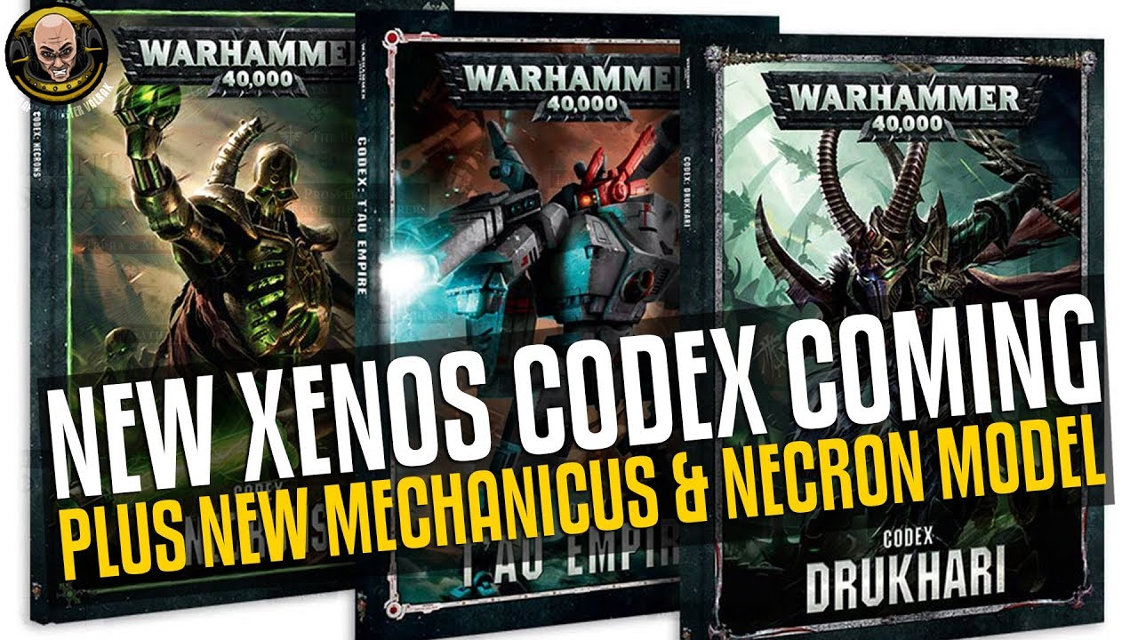 Necron, Tau and Drukhari CODEX Incoming! Plus new Models! Thoughts and  feedback