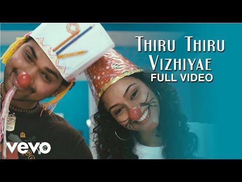 Thiru Thiru Thuru Thuru - Thiru Thiru Vizhiyae Video   Manisarma