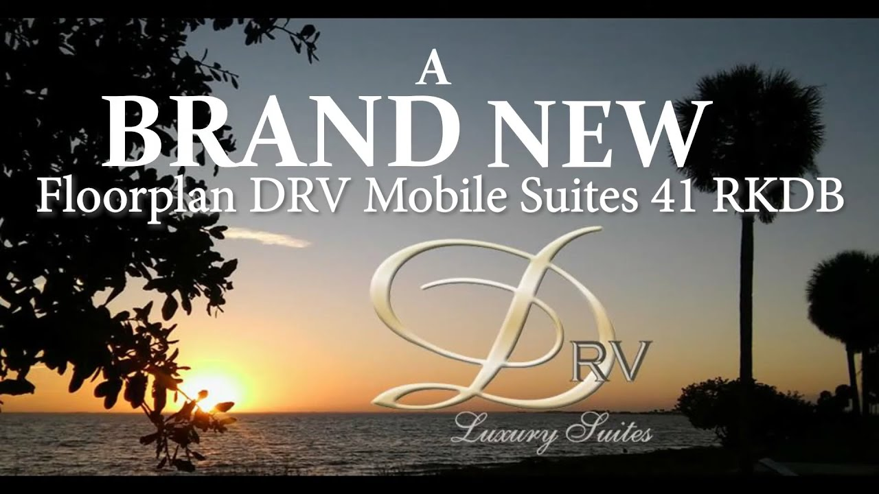 New Floor Plan Drv Mobile Suites 41 Rkdb Youtube