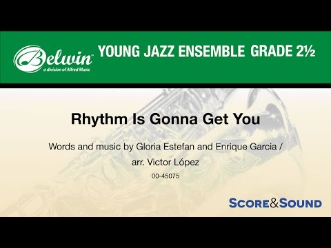 Rhythm Is Gonna Get You arr. Victor López - Score & Sound
