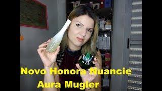 Novo contratipo do Aura Mugler -Honora da Nuancie