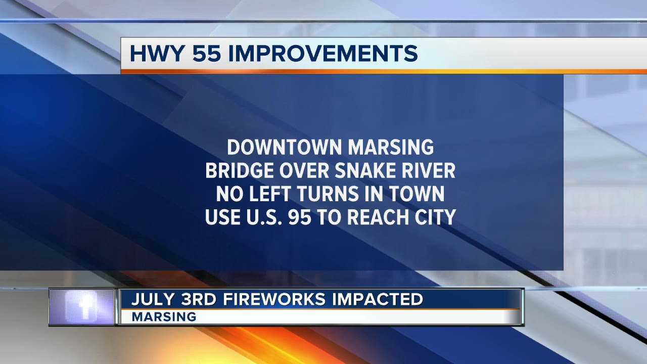 TRAFFIC ALERT: Construction on ID-55 in Marsing impacts July 3 celebrations