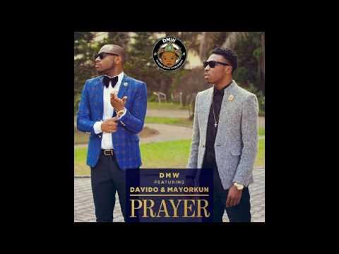 DMW ft Davido & Mayorkun - Prayer [Official Audio]