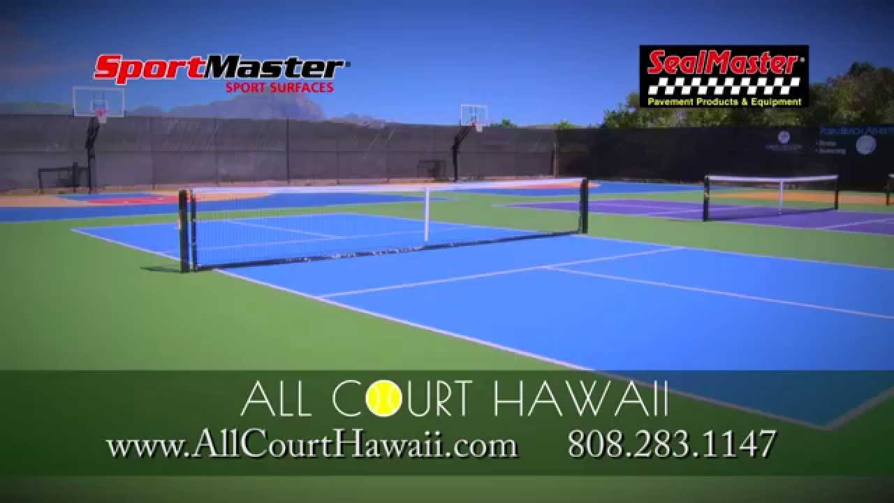 Tennis Court Resurfacing Hawaii Youtube