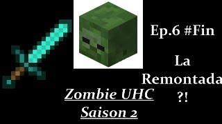 Zombie UHC S2 #6 : La remontada?! #Fin