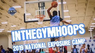 Inthegymhoops 2019 National Exposure Camp