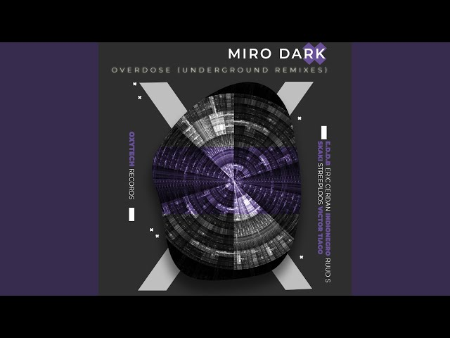 Overdose (E.D.D.B Remix)