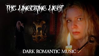 The Lingering Light | Priscilla Hernandez | A Samhain Incantation (Dark Romantic Music)