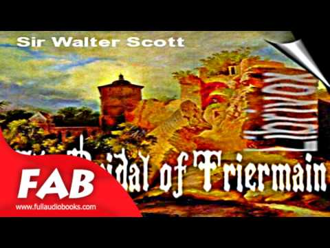 The Bridal of Triermain Full Audiobook by Sir Walter SCOTT by Narratives