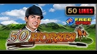 50 Horses - Slot Machine - 50 Lines + Bonus games
