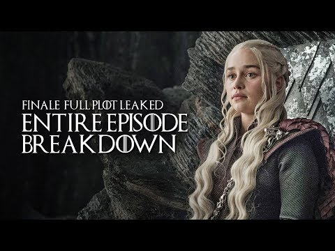 Game Of Thrones: Season 8: Finale Entire Leaked Episode Plot Breakdown  Who Dies Who s + More