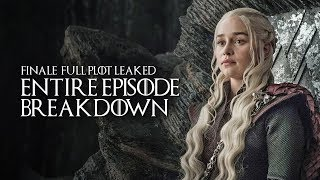 Game Of Thrones: Season 8: Finale Entire Leaked Episode Plot Breakdown | Who Dies, Who Lives + More