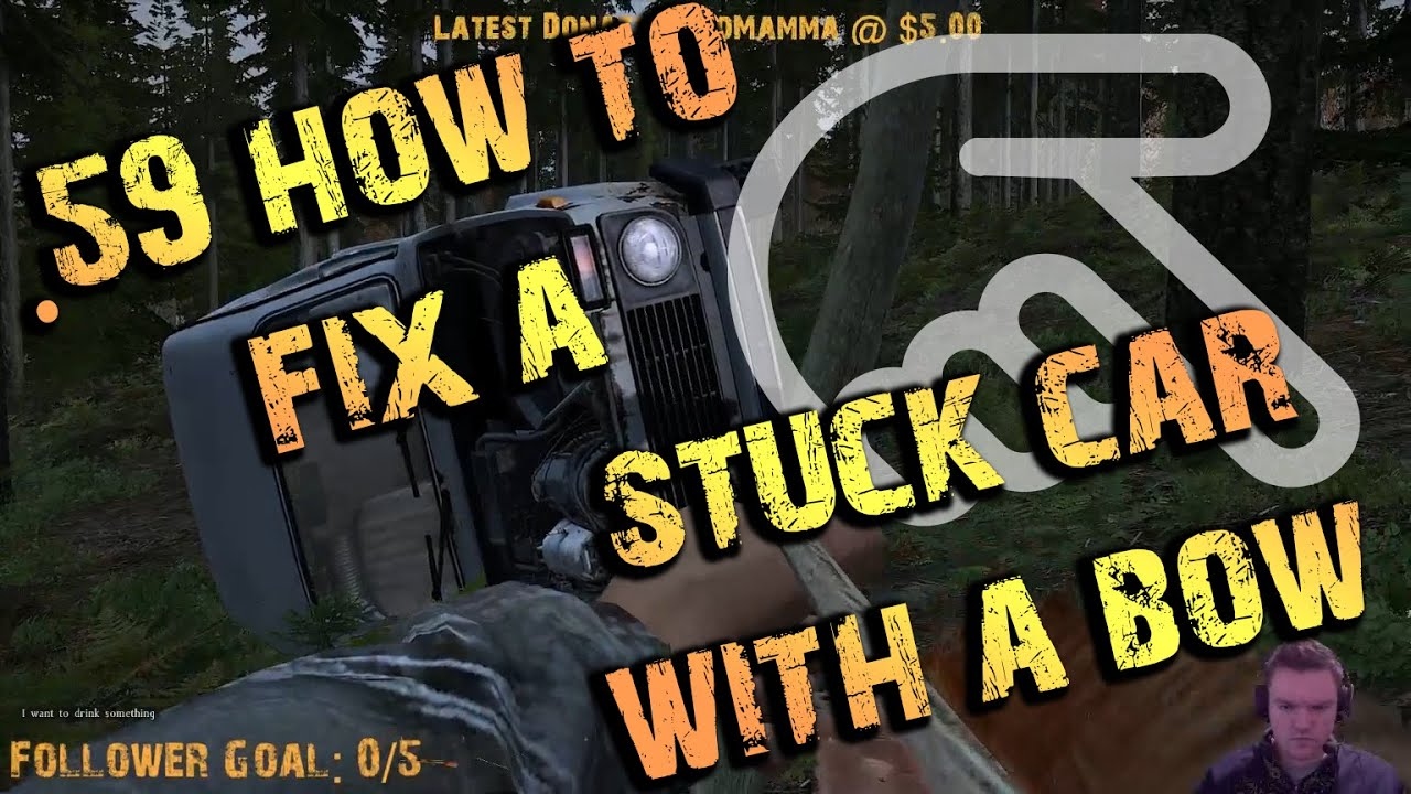 59 DayZ - How to fix a FLIPPED vehicle with a BOW! - Dayz TV