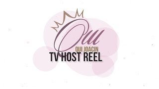 Qui Joacin TV Host Reel 2017