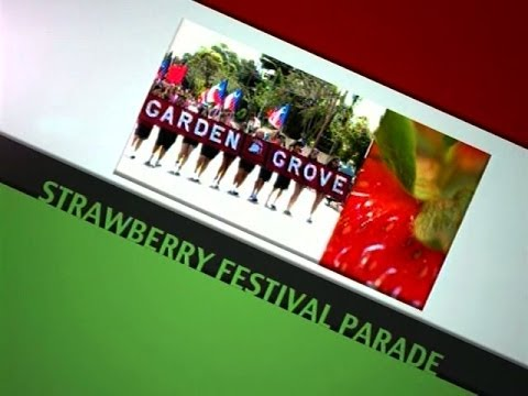 2014 Garden Grove Strawberry Festival Parade Youtube