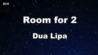 Room For 2 - Dua Lipa Karaoke 【With Guide Melody】 Instrumental