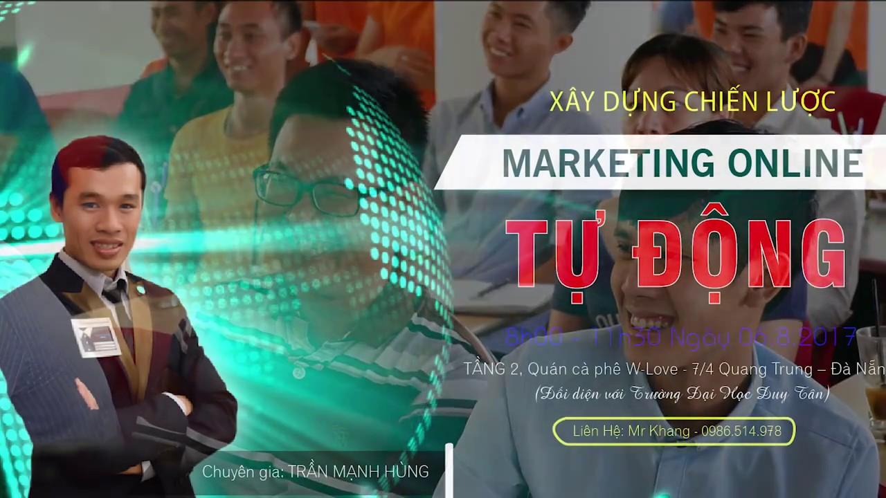 Chương trình: Xây Dựng Chiến Lược Marketing Online Tự Động