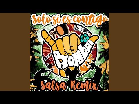 Solo Si Es Contigo (Salsa Remix Feat. Luiston)