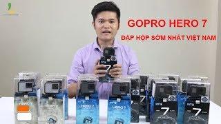 Gopro Hero 7 Black/ Silver / White chính hãng - Mở hộp và đánh giá nhanh sớm nhất Việt Nam